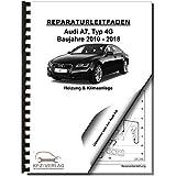 Audi A7 Typ 4G 2010-2018 Radio Navigation Kommunikation Reparaturanleitung